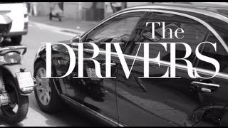 The Drivers / The Sartorialist