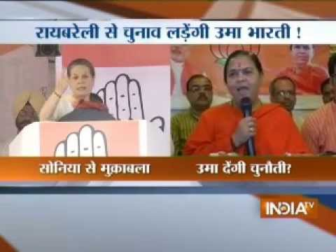 Uma Bharti to contest from Raebareli against Sonia Gandhi: Source