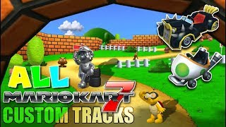 Mario Kart Wii - All Mario Kart 7 Custom Tracks! (Including MK7 Characters and Vehicles)