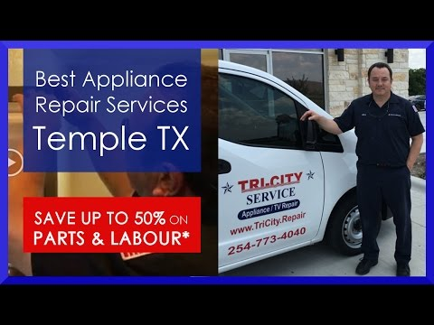 Appliance Repair Temple TX - 'Tri City Service' Review Video