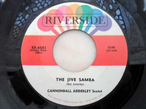Cannonball adderley sextet - The jive samba
