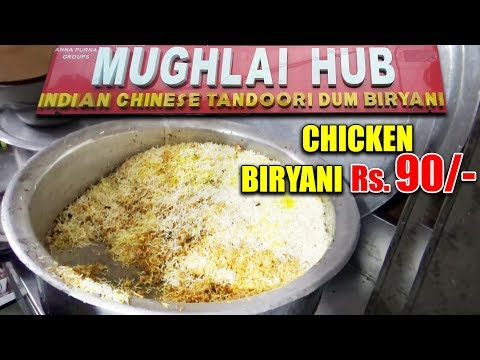 Best Chicken & Mutton Dum Biryani on Hyderabad | MUGHLAI HUB Chicken Dum Biryani @ 90 rs