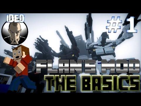 Flans Mod Tutorial - The Basics - Minecraft Mod