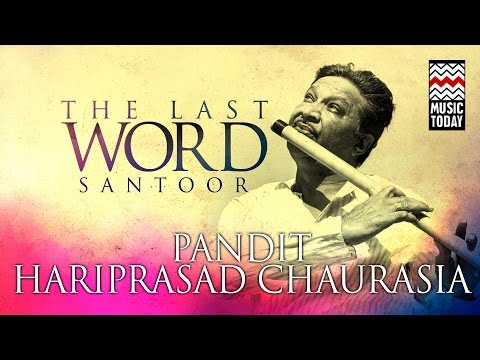 The Last Word in Flute | Audio Jukebox | Classical | Instrumental | Pandit Hariprasad Chaurasia