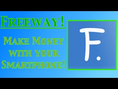 Freeway - Make Money With Your Smartphone!