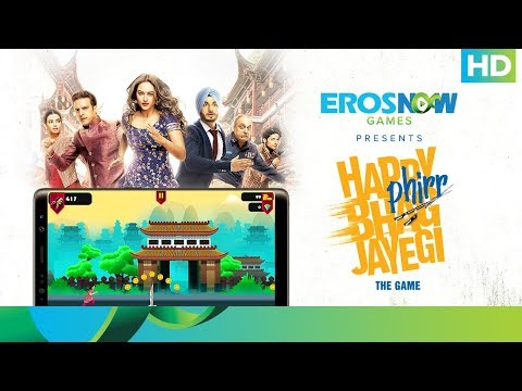 Happy Phirr Bhag Jayegi - The Game | Download Now On GOOGLE PLAY | Eros Now Games