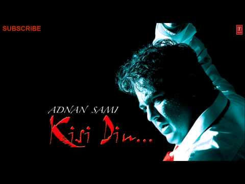 Teri Yaad Remix (Full Song) - Adnan Sami - Kisi Din Album Songs