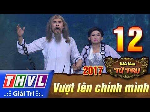 THVL | Tiếu lâm tứ trụ 2017 – Tập 12[2]: Thử thách là cơ hội - Đăng Khoa