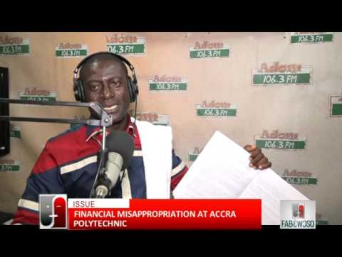 Financial Misappropriation at Accra Polytechnic - Fabewoso (5-4-16)
