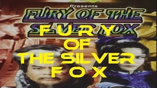 Kung Fu Lovers | Fury Of The SIver Fox