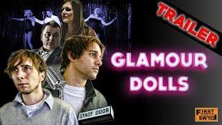 Glamour Dolls (2017) - Market Trailer