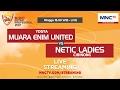 Muara Enim United VS Netic Ladies - Blend Futsal Profesional 2017