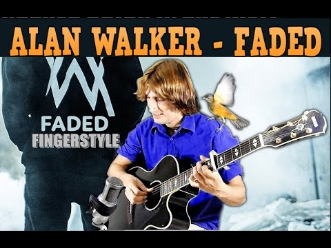 Faded - Alan Walker (Fingerstyle Guitar + FREE TABS ) How To PLay With Free Tabs Lesson