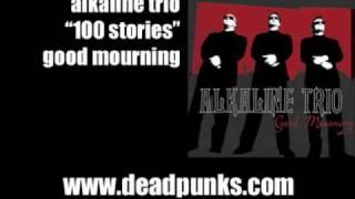 Watch Alkaline Trio 100 Stories video