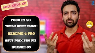 #Ask Ruhez - Poco F2 5G,Mi A3 India,Realme 4 Pro or Realme X India?,Asus Max Pro M3,Huawei Update