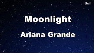 Download Lagu Moonlight - Ariana Grande Karaoke 【No Guide Melody】 Instrumental Gratis STAFABAND