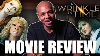 'A Wrinkle in Time' Review - What is This Movie About??