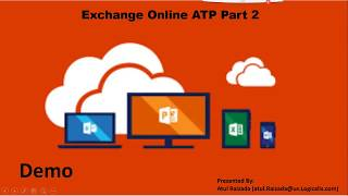 Phishing Email Attacks and Microsoft ATP Live Demo  Part 2