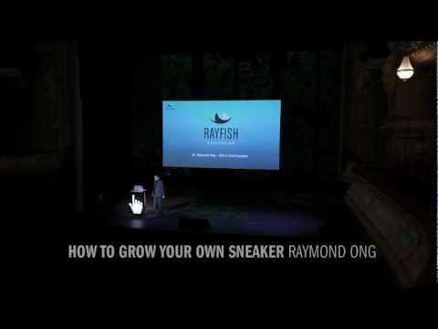 Raymond Ong - How to grow your own Sneaker