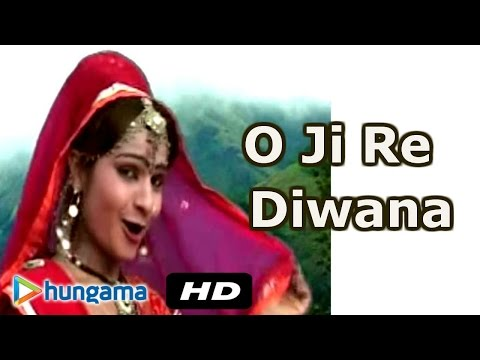 O Ji Re Diwana - Koyaldi - Rajasthani Song