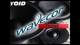 How Good are They?  Wavecor Drivers Tested