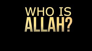 Who Is Allah ᴴᴰ┇ Heart Warming Reminder
