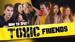 How To Spot Toxic Friends