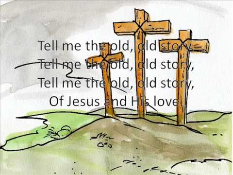 Hymnal - Tell Me The Old Old Story