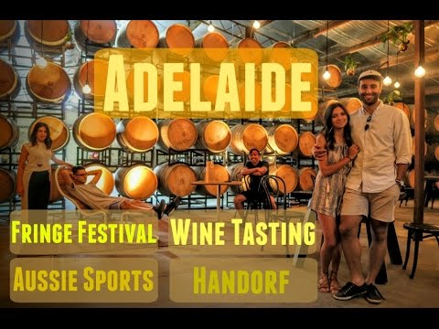 Adelaide Travel Guide   Wine Tasting & Fringe Festival Vlog