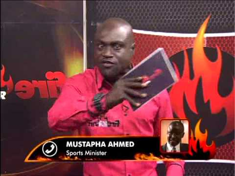 Exclusive Interview with Ghana Sports Minister Mustapha Ahmed on Fire 4 Fire (7-7-15)