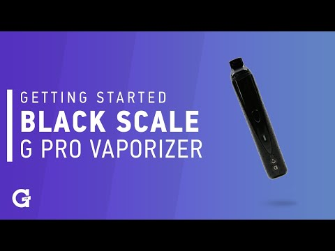 Getting started with your Black Scale G Pro Vaporizer