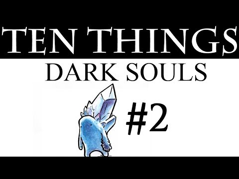 10 MORE Things You Didn't Know About Dark Souls! {+NEW CHANNELS}