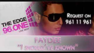 Faydee - I Should
