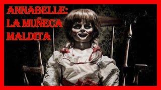 ✔VIDEO DE LA MUÑECA ANABEL: LA HISTORIA REAL-ANNABELLE'S TRUE HISTORY