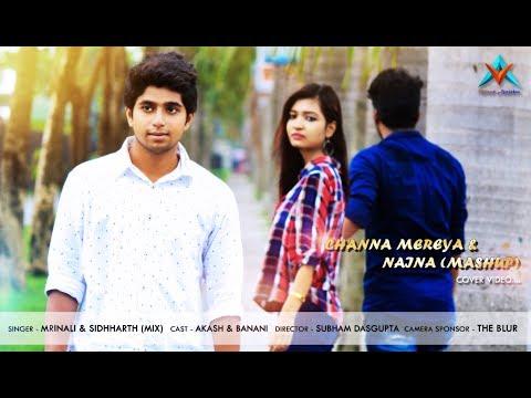 download lagu Channa Mereya & Naina Mashup  Mrinali  Siddharth gratis