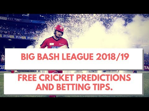 BIG BASH LEAGUE (BBL) 2018-19 Free Cricket Match Predictions and Betting Tips
