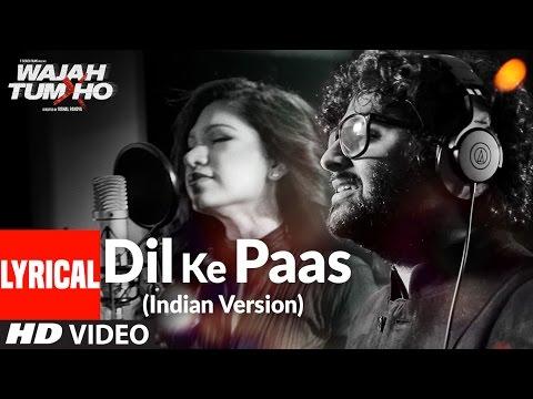 Dil Ke Paas (Indian Version) Lyrical Video Song |  Arijit Singh & Tulsi Kumar | T-Series