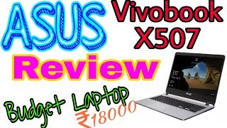 Review of ASUS Vivobook X507 ||Budget laptop under 20,000