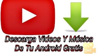 videos xxyyxx en español youtube vi android descargar gratis