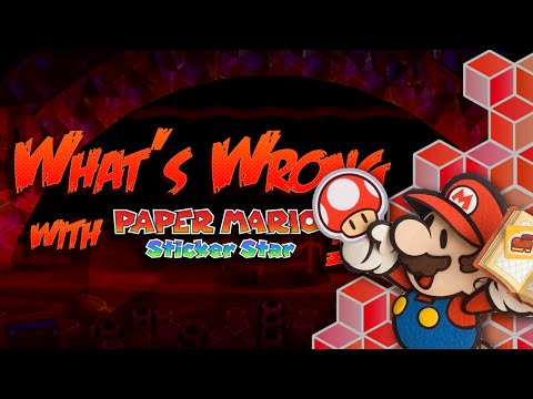 What's Wrong With Paper Mario Sticker Star? - WWWG - BeyondPolygons