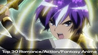 Top 45 Anime - Romance/Magic/Sword - HD