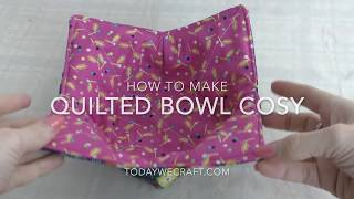 How to make a quilted bowl cosy