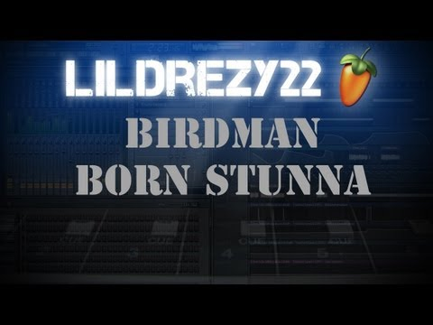 Birdman Born Stunna Ft Rick Ross lildrezy22 video