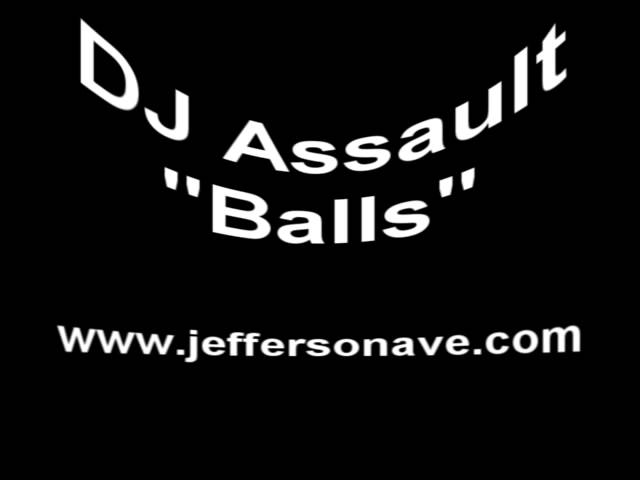 DJ Assault - Balls