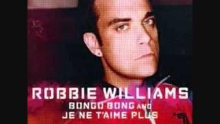 Watch Robbie Williams Bongo Bong And Je Ne Taime Plus video