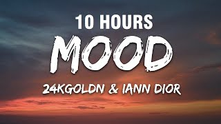 24kGoldn - Mood  ft. Iann Dior 10 HOURS