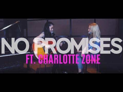 Cheat Codes - No Promises ft. Demi Lovato (Cover) feat. Charlotte Zone