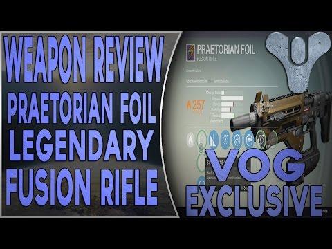 Destiny Weapon Review Praetorian Foil Legendary Fusion Rifle VOG exclusive!
