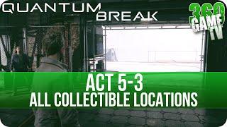 Quantum Break Act 5-3 Collectibles Locations (Final Moments)