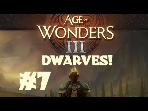 Age of Wonders III - Dwarf Theocrat - Part 7